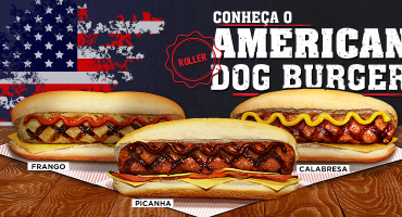 American Dog Burguer (Roller), o hambúrguer ideal para o seu hot dog