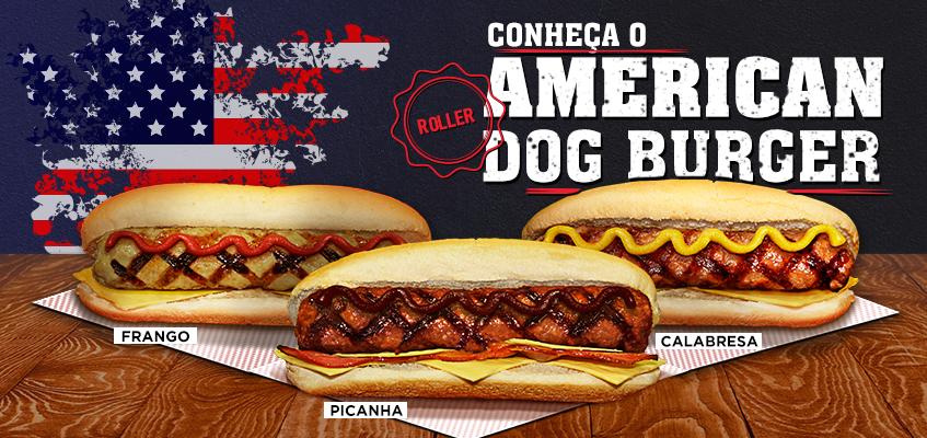 American Dog Burguer (Roller), o hambúrguer ideal para o seu hot dog