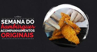 Semana do Hambúrguer – Acompanhamentos originais: tempurá de cenoura e anéis de cebola!