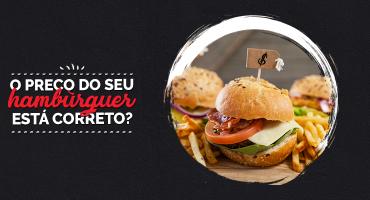 Aprenda como precificar seu hambúrguer!